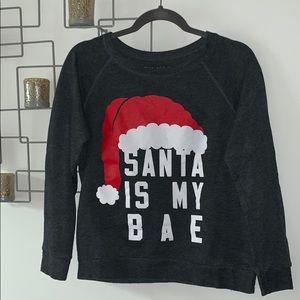 """Santa is my """"BAE"""" Sweatshirt"""
